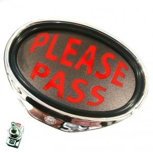 Illuminated PLEASE PASS Sign